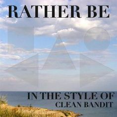 Rather Be - Clean Bandit free piano sheet music and downloadable PDF.