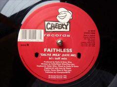Faithless - Salva Mea Save Me (Tuff Mix)