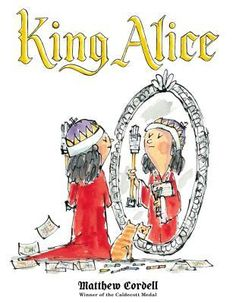 """Read """"King Alice"""" by Matthew Cordell available from Rakuten Kobo. Matthew Cordell, Caldecott Medal-winning author and illustrator of Wolf in the Snow, delivers yet another warm and delig. Bell Pictures, Snowy Day, Children's Picture Books, Early Literacy, Writing A Book, Fall 2018, New Books, Library Books, Childrens Books"""