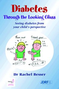 Diabetes Through The Looking Glass: Seeing Diabetes From Your Child's Perspective