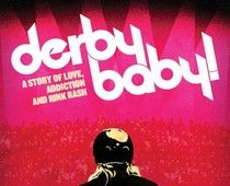 Down and Dirty and Derby, BABY by Kristie Grey