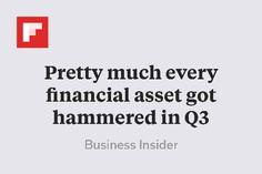 Pretty much every financial asset got hammered in Q3 http://flip.it/XiKwr