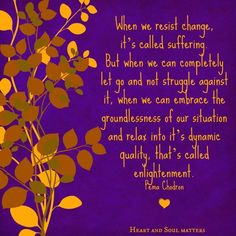 Pema Chodron Quotes Captivating Pema Chodron Quote On Life's Challenges  Aşk Hakkında Sözler