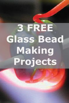 Learn how to make glass beads like a pro with these 3 FREE jewelry-making projects! #diyjewelry #beads