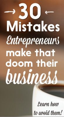 Over 50% of small businesses fail in the first 5 years I believe that most small business owners are their own worst enemy. Despite having the motivation and vision to be a business owner, entrepreneurs make mistakes that can be avoided. Today you will discover 30 business mistakes that entrepreneurs make that doom their businesses. You'll uncover tactics, mindsets and facts that will help you insure your business success! 1. They don't spend time on the (non-sexy) foundational wor...