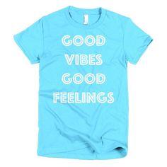 Good Vibes Good Feelings - Women's T-Shirt