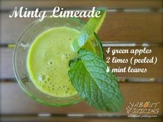 Minty Limeade.  Simply the most refreshing juice you'll have this summer :)  www.all-about-juicing.com