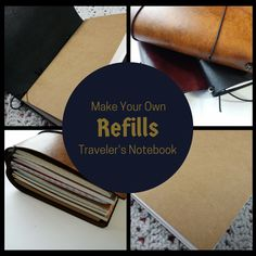 Make your own traveler's notebook refills.... cheap! It's so easy to customize your notebook with the inserts you need.