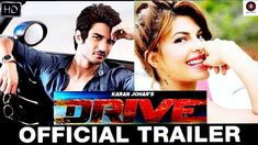 'Drive' directed by Tarun Mansukhani and produced by Karan Johar is an upcoming Indian action comedy film.It stars Sushant Singh Rajput, Jacqueline Fernandez, Vikramjeet Virk and Sapna Pabbi in the lead roles. Comedy Film, Sushant Singh, Karan Johar, Lead Role, Jacqueline Fernandez, Official Trailer, Action, Indian, Stars