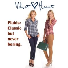 Plaid Trend: Lots of plaid shirting to go with Velvet Heart denim ... fit, comfort, style and price ... a nice combination any time of year! www.velvetheart.com/shop.html