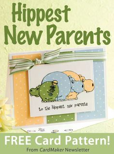 Hippest New Parents Card Download from CardMaker newsletter. Click on the photo to access the free pattern. Sign up for this free newsletter here: AnniesNewsletters.com.