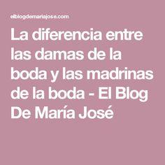 La diferencia entre las damas de la boda y las madrinas de la boda - El Blog De María José