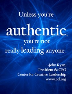 John Ryan shares #leadership lessons he has learned throughout his career.  #Authenticity via @Virginia Stokes for Creative Leadership