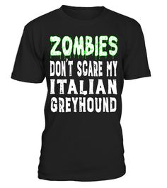 "# Zombies Don't Scare My Italian Greyhound Halloween T-Shirt .  Special Offer, not available in shops      Comes in a variety of styles and colours      Buy yours now before it is too late!      Secured payment via Visa / Mastercard / Amex / PayPal      How to place an order            Choose the model from the drop-down menu      Click on ""Buy it now""      Choose the size and the quantity      Add your delivery address and bank details      And that's it!      Tags: Funny Italian Greyhound…"