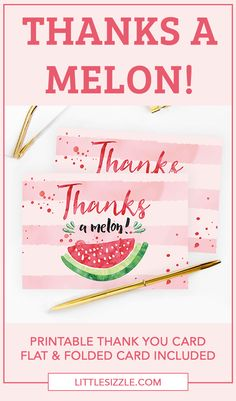 Thanks A Melon Printable Thank You Cards Funny Thank You Cards, Printable Thank You Cards, Thank You Card Template, Watermelon Birthday Parties, Summer Party Themes, Cute Watermelon, Diy Baby Shower Decorations, Printable Bridal Shower Games, Your Cards