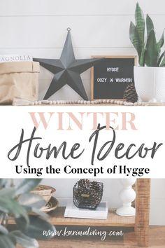 Winter Decor using the concept of Hygge