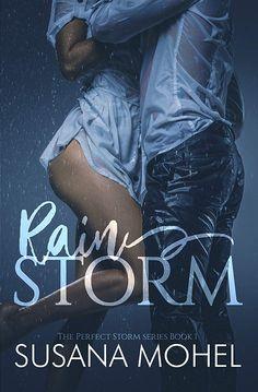 Rainstorm (The Perfect Storm Book 1) - Kindle edition by Susana Mohel. Contemporary Romance Kindle eBooks @ Amazon.com.