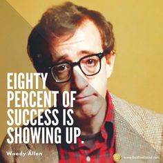 Listen to Woody Allen he knows! Seo Specialist, Woody Allen, Social Media Marketing, Seal, Happiness, Success, Mood, Digital, Tips