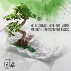 Be in contact with the nature and you´ll find inspiration always. | Permanece en contacto con la naturaleza y siempre encontrarás inspiración. #nature #job #creativity #creative #design #ways #peace #ideas #success #business #marketing