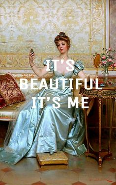Beautiful me. Mood Quotes, Art Quotes, Classical Art Memes, Tumblr Wallpaper, Aesthetic Photo, Aesthetic Wallpapers, Cute Wallpapers, Collage Art, Paper Art
