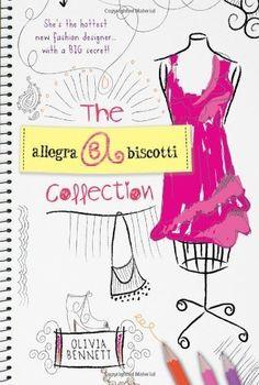 #tween The Allegra Biscotti Collection Original Edition by Bennett, Olivia (2010): Books
