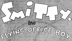 Hand lettering from vintage comics: Smitty the Flying Office Boy (1930)