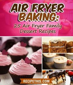"""Read """"Air Fryer Baking: 25 Air Fryer Family Dessert Recipes"""" by Recipe This available from Rakuten Kobo. Air Fryer Baking: 25 Air Fryer Family Dessert Recipes The authors of this Air Fryer Baking ebook have owned their Air Fr. Power Air Fryer Recipes, Air Fryer Oven Recipes, Air Frier Recipes, Air Fryer Cake Recipes, Air Fryer Cooker, Cooks Air Fryer, Weight Watcher Desserts, Mini Desserts, Baking Recipes"""
