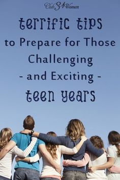 How can parents prepare for the challenge of raising teen-agers? Here are 5 tips that can help pave the way to enjoy those special years in a young person's life. Terrific Tips to Prepare for Those Challenging - and Exciting - TEEN YEARS!