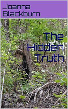 The Hidden Truth (English Edition)