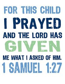 Jon and Bethany: free printable: For This Child I Prayed