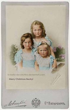 The 3 oldest Children of Nicholas II (Nikolay Alexandrovich Romanov) (1868-1918) Russia & Alix (Victoria Alix Helena Louise Beatrice) (Alexandra Feodorovna) (1872-1918) Hesse, Germany: Sisters Tatiana (1897-1918) the practical one, Olga (1895-1918) the moody one & baby Marie (1899-1918) the kind one.