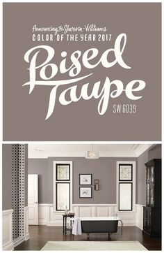 We're thrilled about our 2017 Color of the Year: Poised Taupe SW This timeless neutral strikes an effortless balance between warm brown and cool gray, providing a space where both modern and classic palettes can coordinate to stunning effect. Wall Colors, House Colors, Taupe Paint Colors, Taupe Color Schemes, Taupe Colour, Neutral Paint, Neutral Tones, Color Of The Year 2017, Deco Design