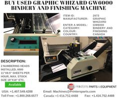 Printer's Parts & Equipment Offer Printer's Parts & Equipment Offer GRAPHIC WHIZARD Bindery and Finishing Machine at worldwide. For more nformation, call us / Printing Press, Paper Size, Printer, It Is Finished, Printers
