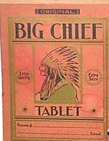 Big Chief Writing Tablets!   Who remembers this?  I loved writing on the yellow lined paper.