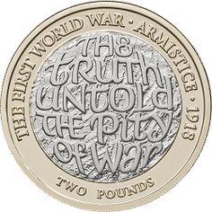 This marks the centenary of the Armistice. This coin also completes The Royal Mint 5 coin set commemorating WWI. Rare British Coins, English Coins, Coin Design, White Flag, Commemorative Coins, World Coins, Coin Collecting, United Kingdom