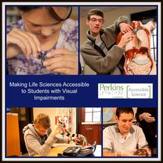 Get ideas for how to make life sciences accessible to students who are blind or visually impaired.