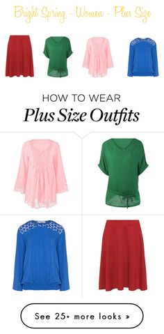 """""""Bright Spring - Women - Plus Size Part 3"""" by samib2500 on Polyvore featuring WearAll and Studio"""