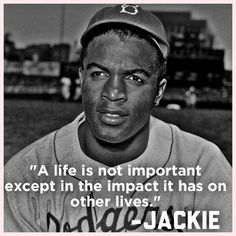 Jackie Robinson Quotes Life Is Not A Spectator Sportif You're Going To Spend Your Whole