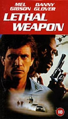 Lethal Weapon...
