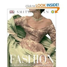 Fashion: The Definitive History of Costume and Style --- http://amzn.to/13Oc3nL