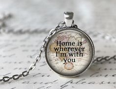 Home Is Wherever I'm With Lyric Necklace,  Map Necklace