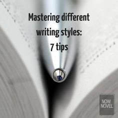 Mastering different writing styles: 7 tips
