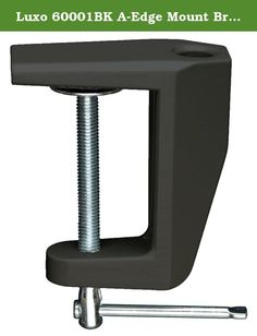 """Luxo 60001BK A-Edge Mount Bracket for Horizontal Surface Mounting, Black. A Edge Mount Bracket for mounting products to horizontal surfaces. To be used with Luxo Magnifiers and Industrial Task Lights. 2.25"""" opening. Color: Black."""