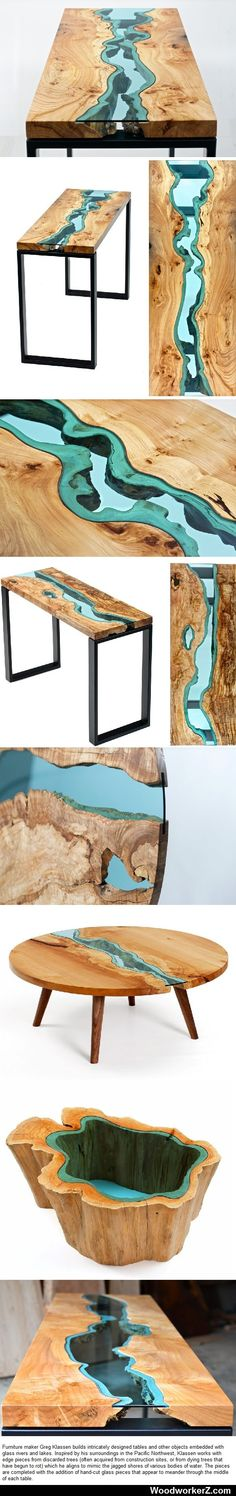LOVE THESE!!!!!!!! Furniture made from reclaimed wood embedded with glass to resemble rivers and lakes in the Pacific Northwest. • Greg Klassen