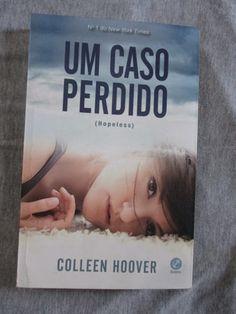 Deixa Ela Ler: Resenhas - http://www.deixaela.com/2015/02/resenha-um-caso-perdido-colleen-hoover.html