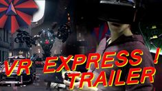 VR Express- Virtual Reality Club Trailer