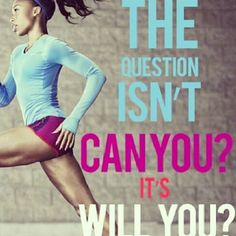 It's not can....it's will you? #fitness #inspiration #fitspo