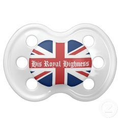 His Royal Highness British Flag Baby Pacifier  http://www.zazzle.com/LaBebba22?rf=238705799563917843