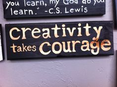 Creativity Takes Courage Handpainted Sign by HancockCreativeShop