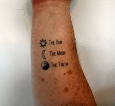 Here we have a simplistic tattoo design reading The Sun The Moon The Truth and their according symbols, the deign is a great gift idea for a